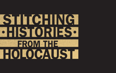 Stitching Histories From the Holocaust